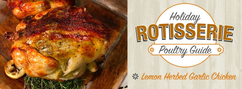 Lemon Herbed Garlic Rotisserie Chicken